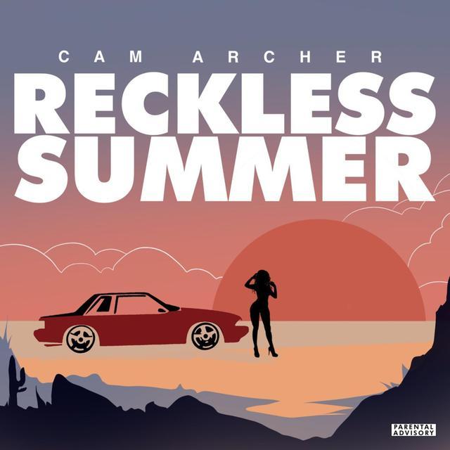Cam Archer – Reckless Summer