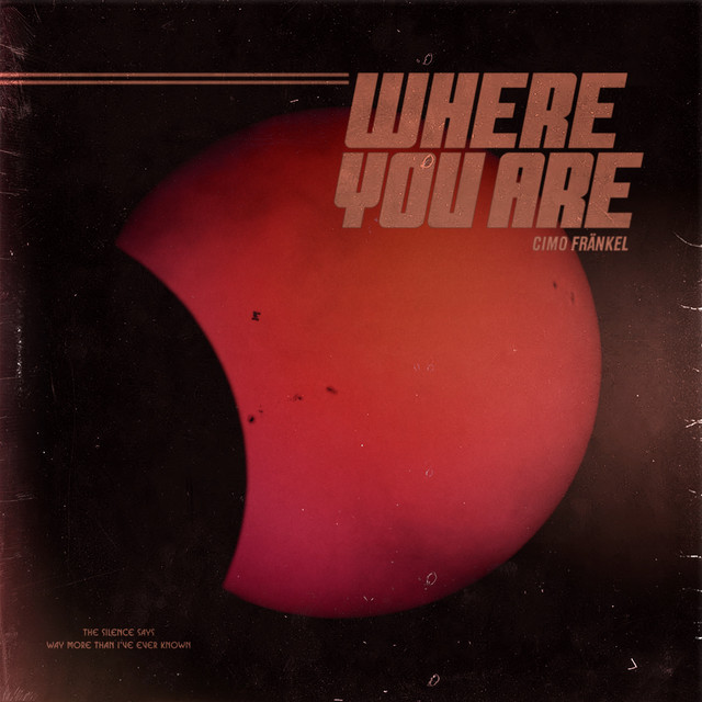 Cimo Frankel – Where You Are