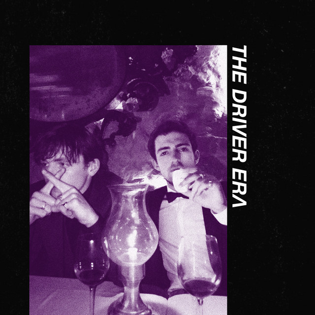 The Driver Era – Scared of Heights