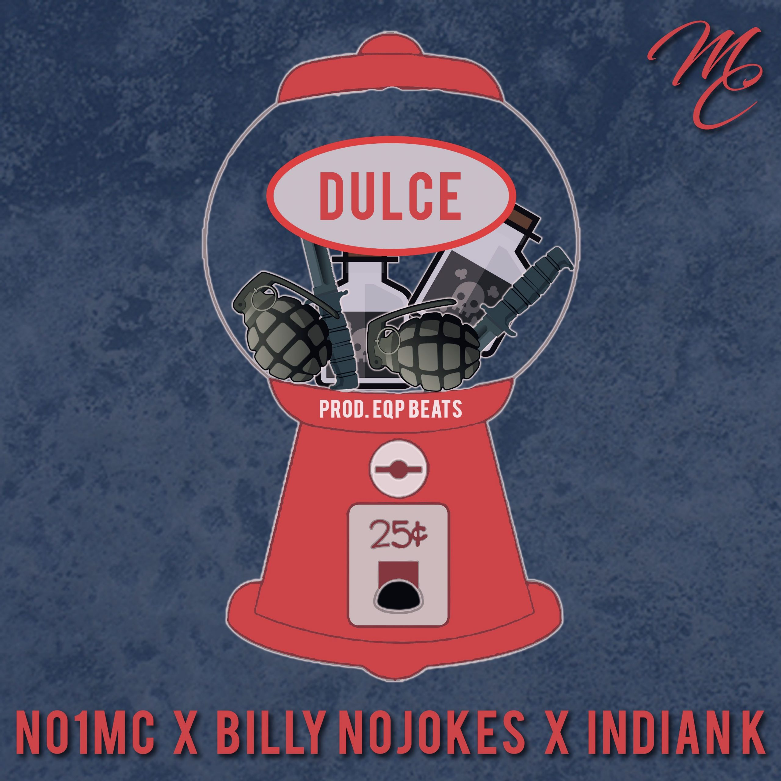 No1MC featuring Billy Nojokes and Indian K – Dulce