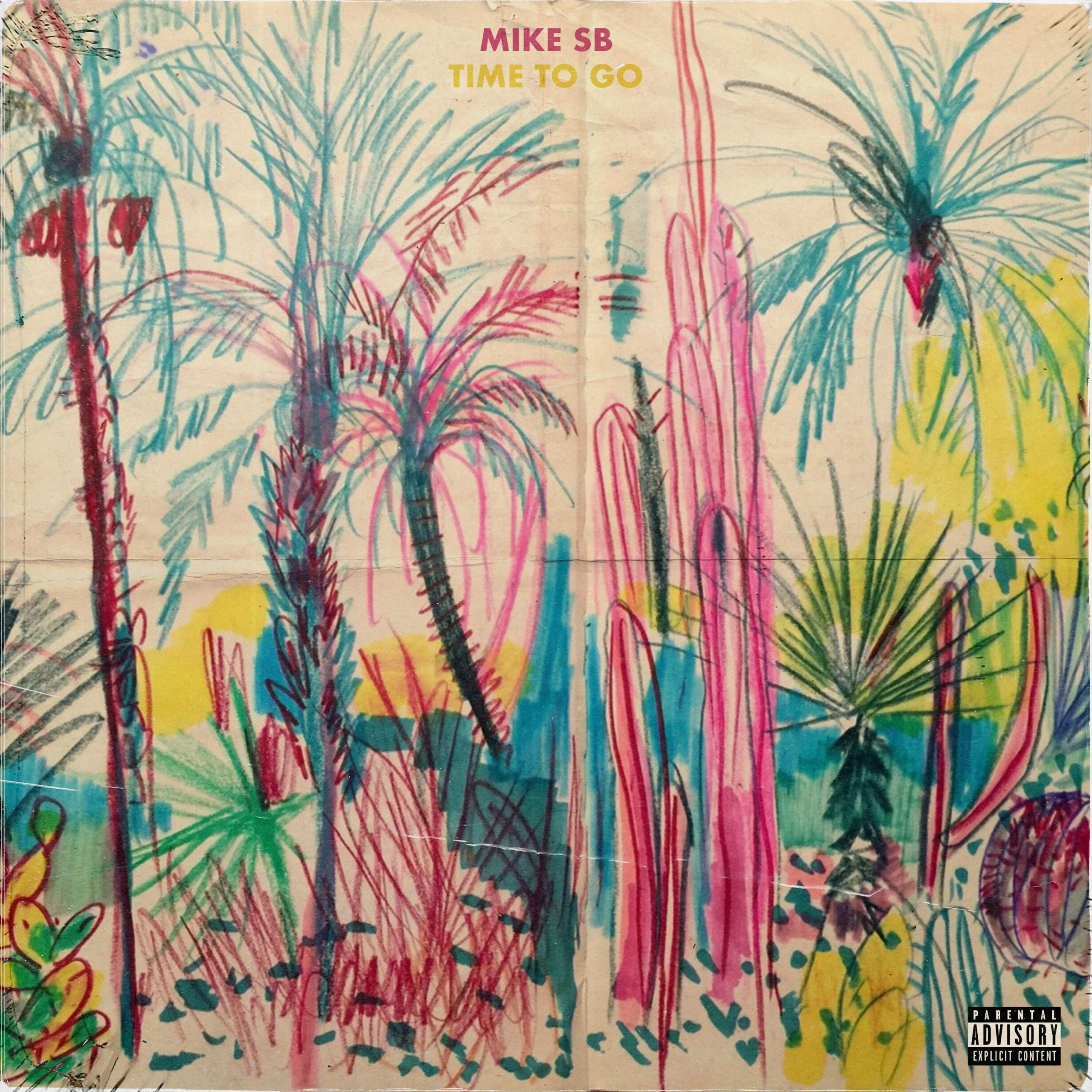 Mike SB – Time to Go