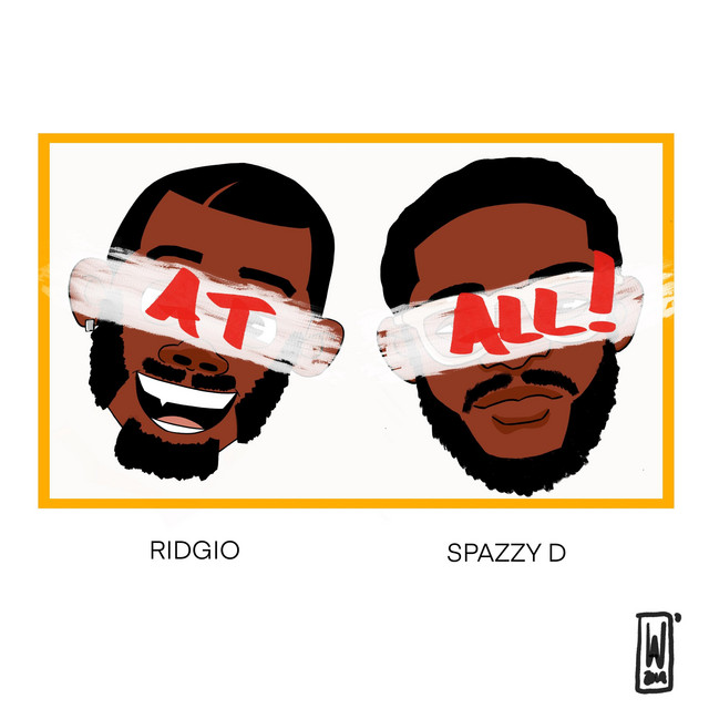 Ridgio featuring Spazzy D – At All