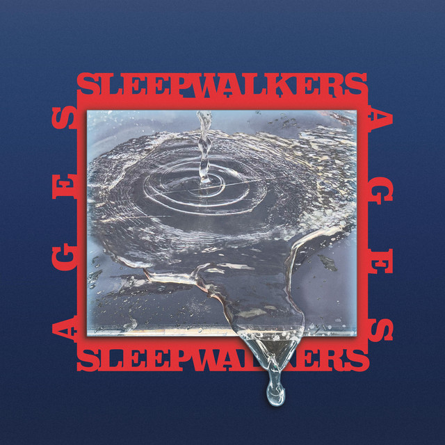 Sleepwalkers – I Can't Wait