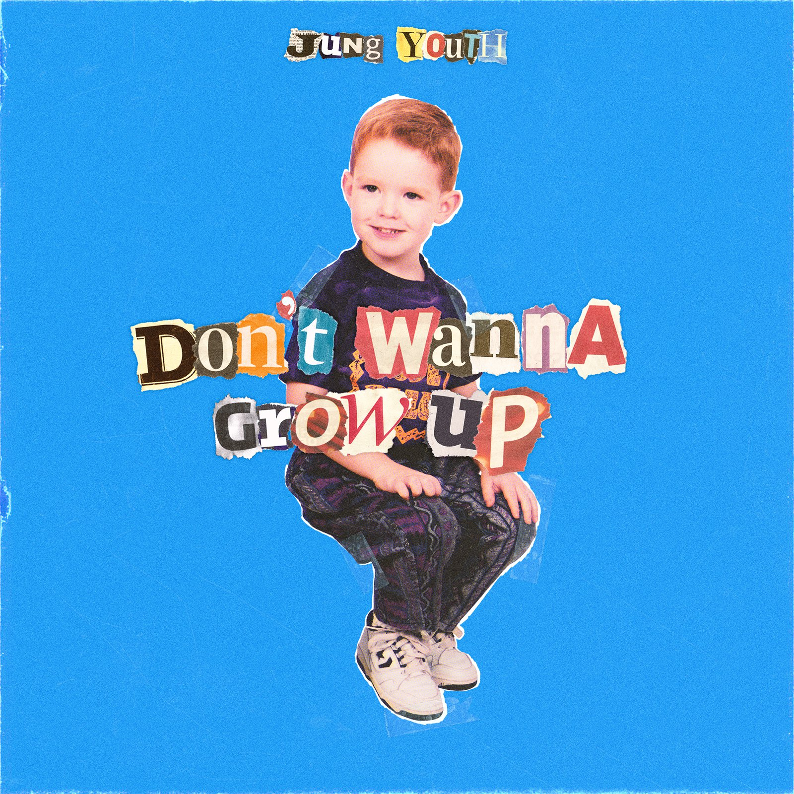Jung Youth – Don't Wanna Grow Up