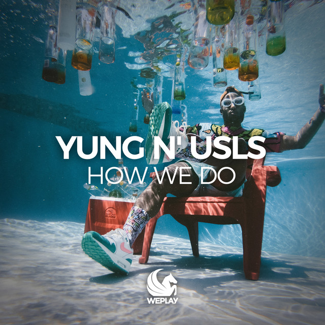 Yung & Usls – How We Do