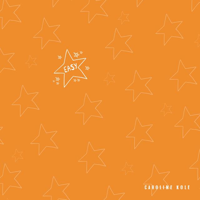 Caroline Kole – Easy