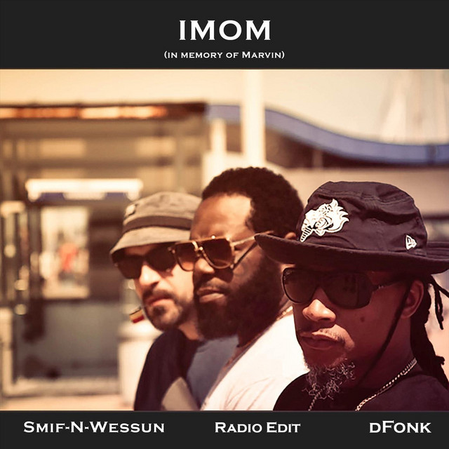 dFonK/ Smif-N-Wessun – IMOM (In Memory of Marvin)