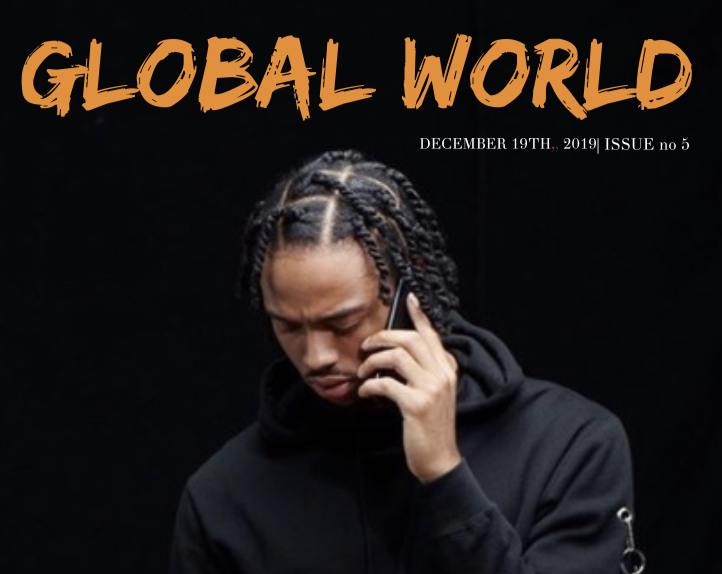 Global World Magazine Issue 5 Featuring: Black Kenn, CAEV, Justis Channell, Chuck Indigo, Marlena Taylor, Ca$h Sinatra, Sareem Poems, Cantrell, Rosebudd, Carson C Lee, and Remie Supreme