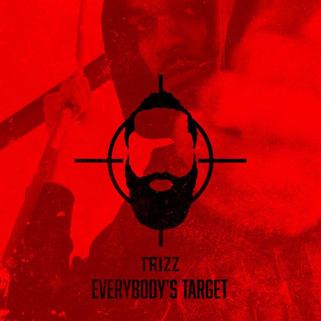 Trizz – Everybody's Target
