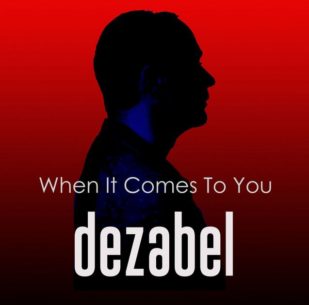 dezabel – When It Comes To You