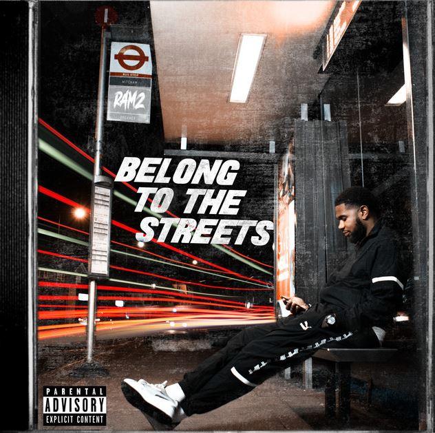 Ramz – Belong To The Streets