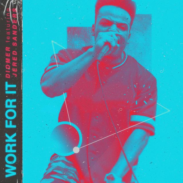 Diomer Featuring Jered Sanders – WORK FOR IT