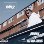 Ramz – Brixton To Oxford Circus