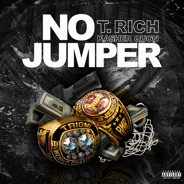 T. Rich Featuring Kasher Quon – No Jumper (Official Video)