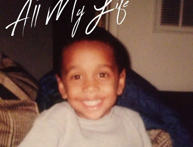 Ajaay $tylez – All My Life