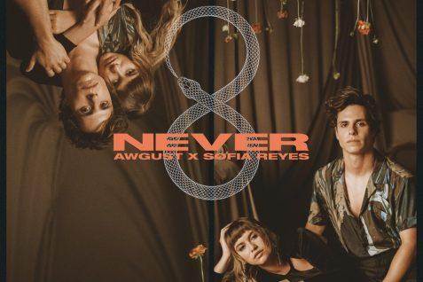 Awgust x  Sofía Reyes – Never