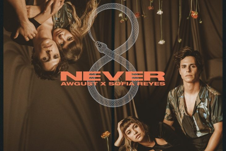 Awgust x  Sofía Reyes – Never