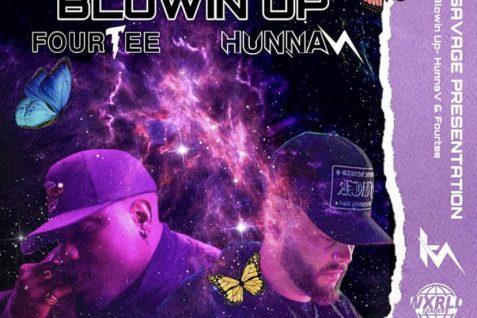 HunnaV x Fourtee – Blowin Up