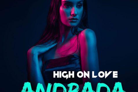 ANDRADA – HIGH ON LOVE