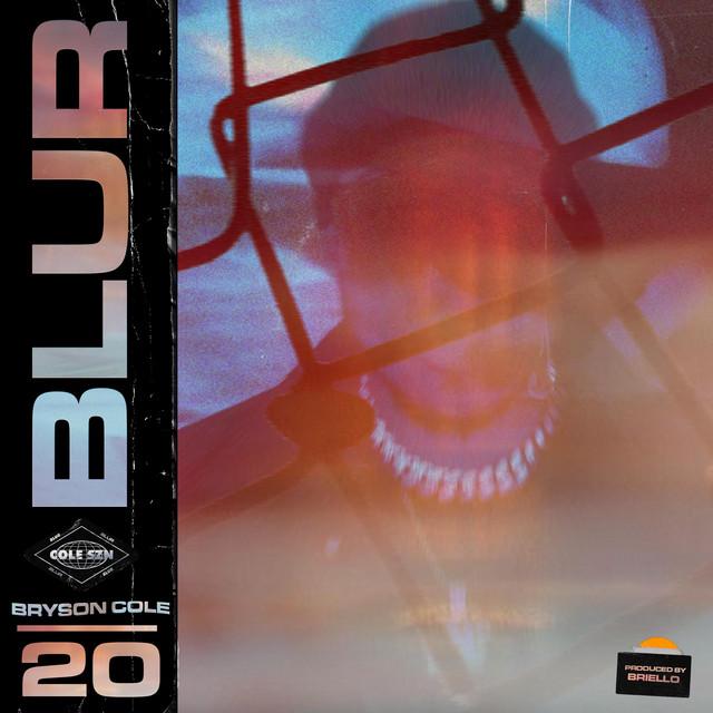 Bryson Cole – Blur