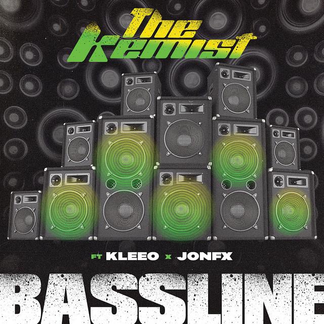 The Kemist x JonFX x Kleeo – Bassline