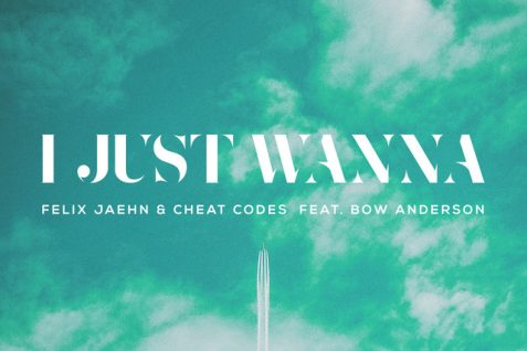 Felix Jaehn x Cheat Codes Featuring Bow Anderson – I Just Wanna (Official Video)