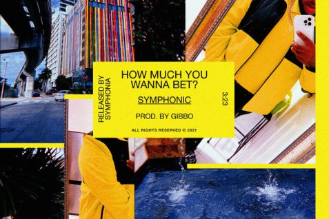 Symphonic – How Much You Wanna Bet?