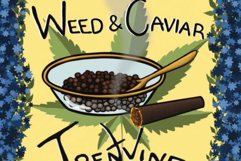 Trent Vine – Weed & Caviar
