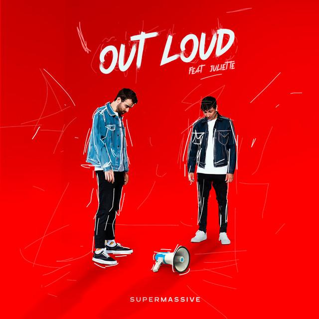 Supermassive x Juliette – Out Loud