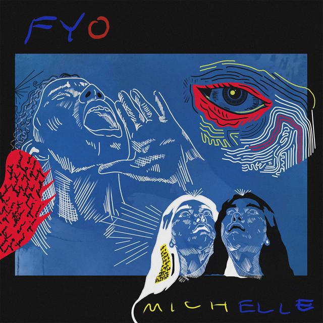 MICHELLE – FYO
