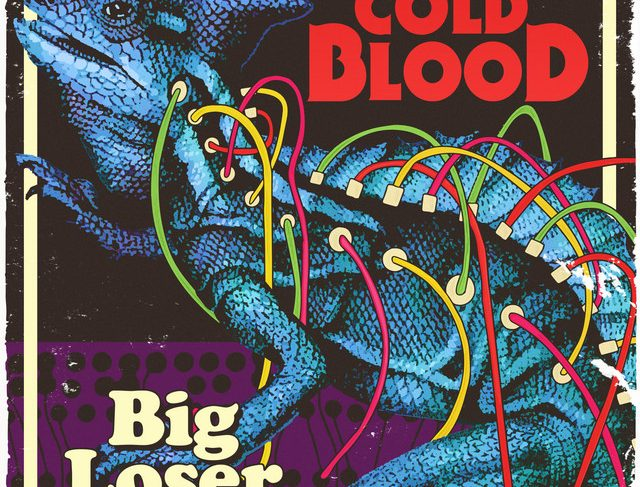 Big Loser – Cold Blood