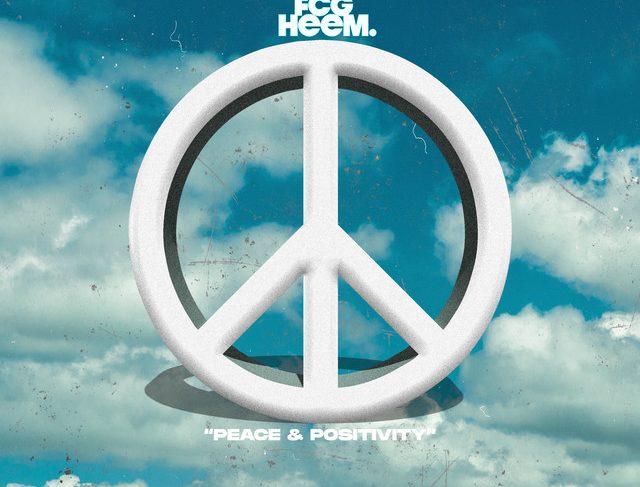 FCG Heem – Peace & Positivity