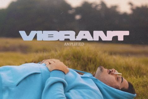 Amplified. – Vibrant