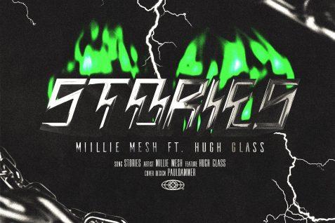 Miillie Mesh Featuring Hugh Glass – Stories