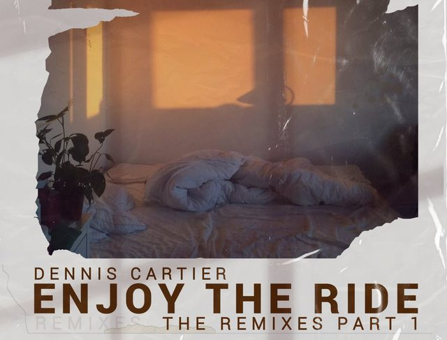 Dennis Cartier – Enjoy the Ride (Remix by MEEKS)