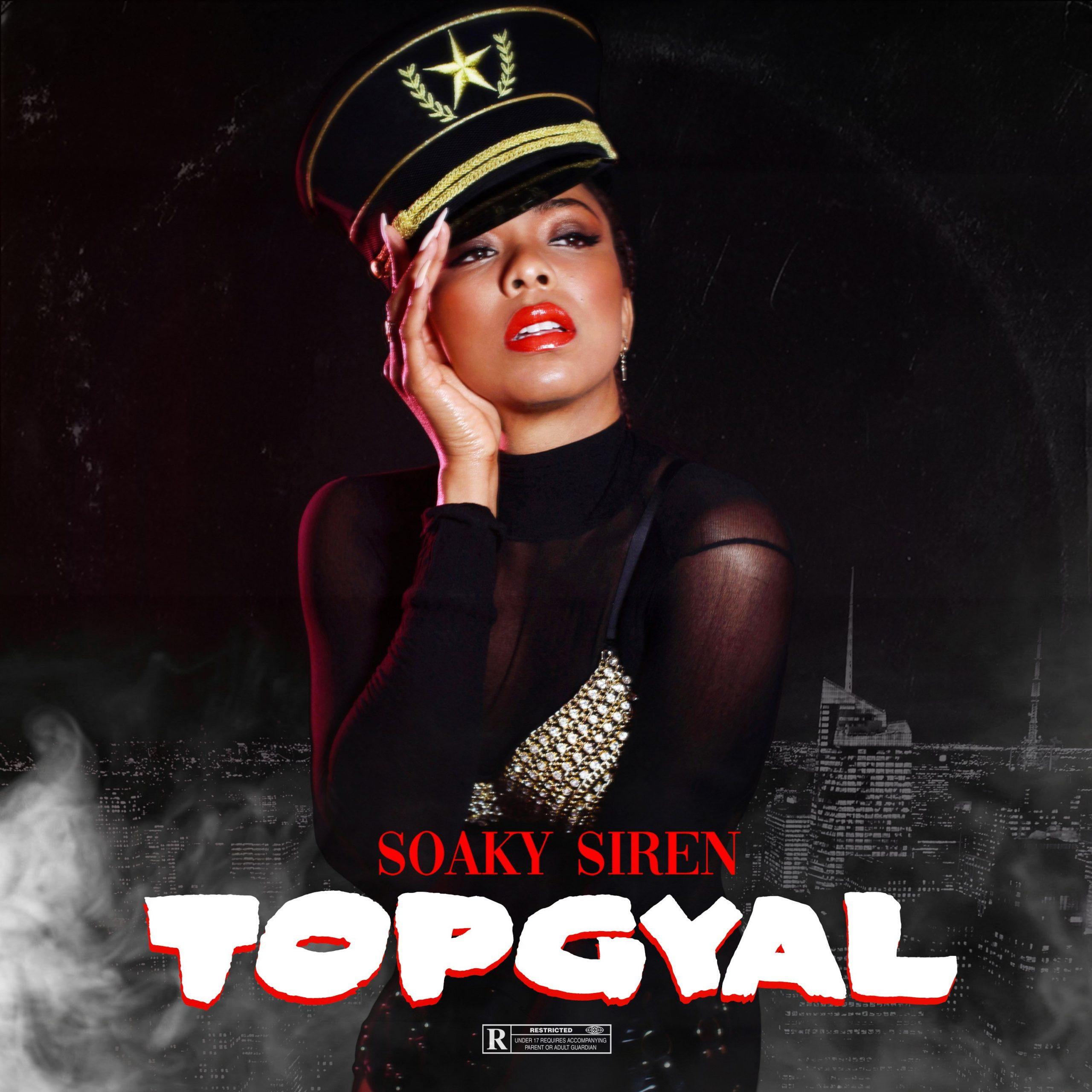Soaky Siren – Top Gyal
