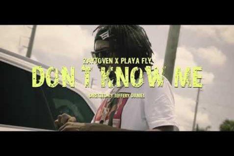 Playa Fly – Don't Know Me (Prod by Zaytoven)