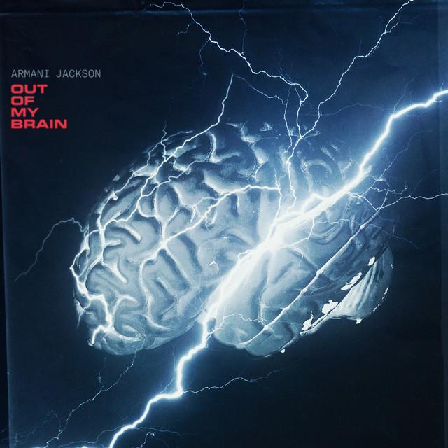Armani Jackson – Out Of My Brain
