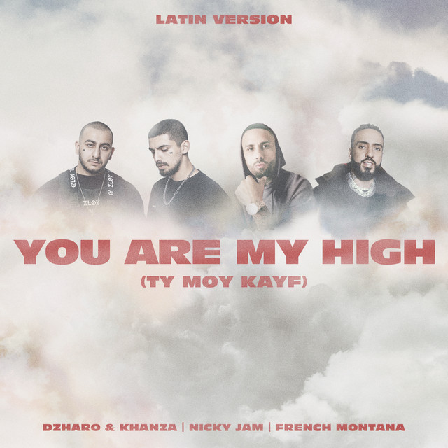 Nicky Jam Featuring French Montana and Dzharo & Khanza – You Are My High (Remix)