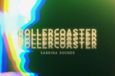 Sabrina Sounds – Rollercoaster