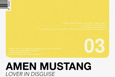 Amen Mustang – Lover in Disguise