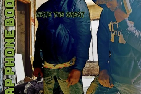 Nate the Great Featuring CashMoneyNoBaby – Trap Phone Boomin
