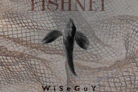 WiSeGuY – Fishnet