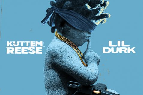 Kuttem Reese Featuring Lil Durk – No Statements