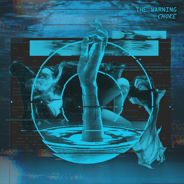 The Warning – CHOKE
