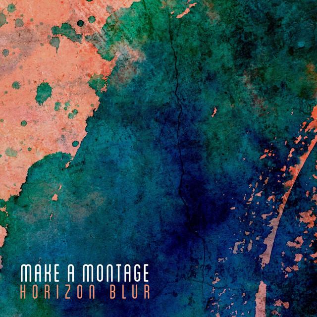 Make A Montage – Horizon Blur