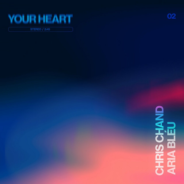 Chris Chand x Aria Bleu – Your Heart
