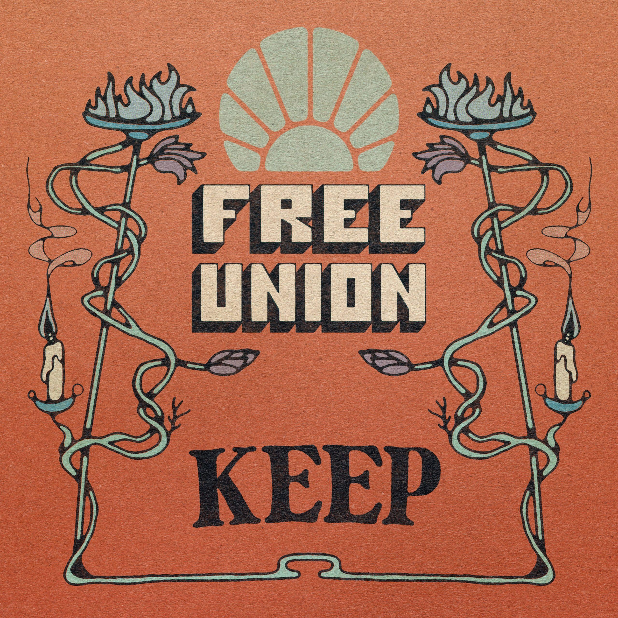 Free Union – Keep