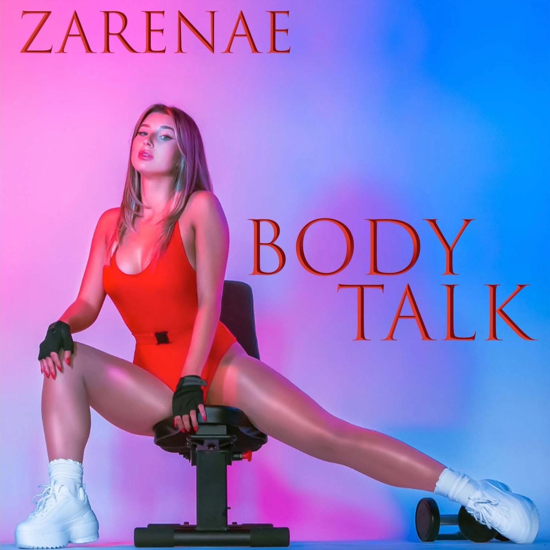 Zarenae – Body Talk