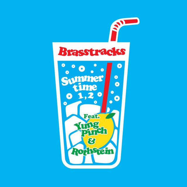 Brasstracks x Yung Pinch x Rothstein -Summertime 1, 2
